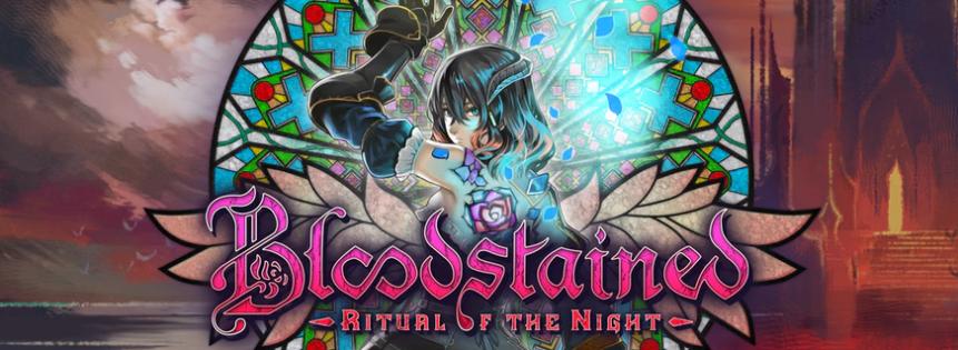Bloodstained – Luego de jugarlo un par desemanas.